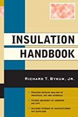 By Richard T. Bynum Insulation Handbook [Paperback] Paperback