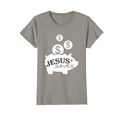 Womens FUNNY ATHEIST T SHIRT Jesus Saves Money Tee Medium ()