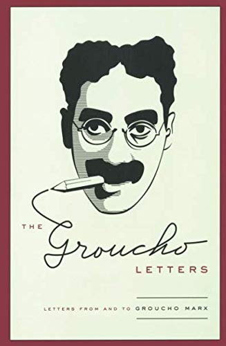 (The Groucho Letters: Letters From and To Groucho Marx )