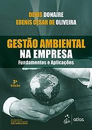 Gestão Ambiental na Empresa - Fundamentos e Aplicações