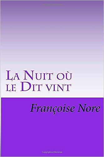 Livre gratuits en ligne La Nuit où le Dit vint pdf, epub ebook