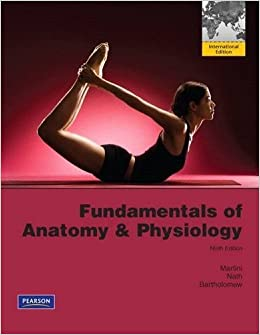 Fundamentals of Anatomy & Physiology by Frederic H. Martini (2011-01-07)