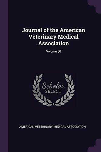 Journal of the American Veterinary Medical Association; Volume 50