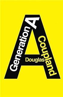 Génération A, Coupland, Douglas