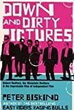 Down and Dirty Pictures: Miramax, Sundance and the Rise of Independent Film by Peter Biskind (20-Mar-2004) Hardcover