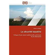 LA SECURITE KAZAKHE