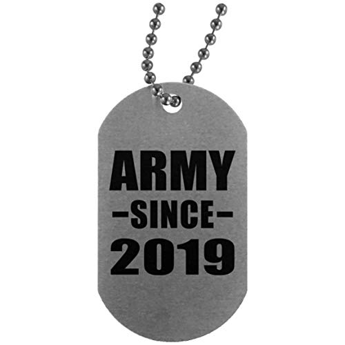 Army Since 2019 - Silver Dog Tag Military ID Pendant Necklace Chain - Gift for Friend Colleague Retirement Graduation Mother's Father's Day Birthday Anniversary