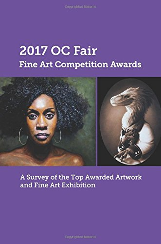 Read Online 2017 OC Fair Fine Arts Competition Awards pdf