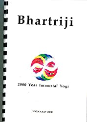 Bhartriji - 2000 Year Immortal Yogi