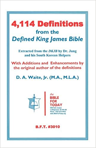 4 114 definitions from the defined king james bible d a jr