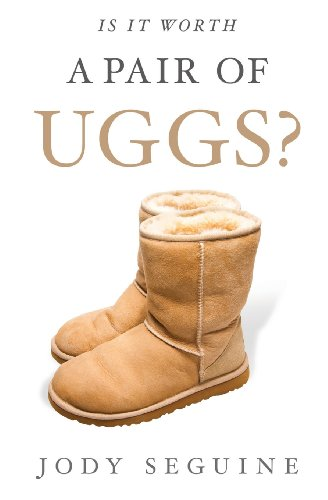 - Is It Worth a Pair of Uggs?