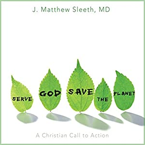 Serve God, Save the Planet Audiobook