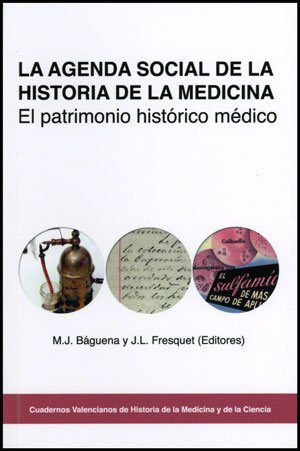 La agenda social de la historia de la medicina : el ...