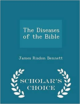 Book The Diseases of the Bible - Scholar's Choice Edition
