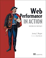 Web Performance in Action: Building Faster Web Pages Front Cover