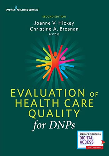 Evaluation of Health Care Quality for DNPs, Second Edition: - (Leadership And Management Theories In Health Care)