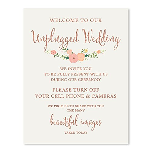 Andaz Press Wedding Party Signs, Faux Rose Gold Glitter with Florals, 8.5x11-inch, Welcome to Our Unplugged Ceremony Turn Off Phones No Devices Sign, 1-Pack, Colored Decorations]()