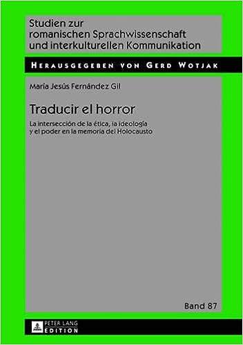Amazon.com: Traducir el horror: La intersección de la ética, la ideología y el poder en la memoria del Holocausto (Studien zur romanischen ...