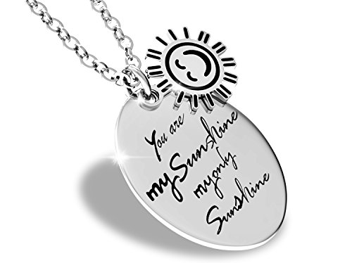 You Are My Sunshine My Only Sunshine Inspirational Quote Necklace Stainless Steel Charm Pendant for (U Are My Sunshine)
