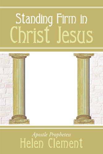 Standing Firm in Christ Jesus por Helen Clement