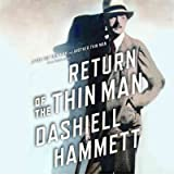 Return of the Thin Man Hammett, Dashiell ( Author ) Oct-31-2012 Compact Disc