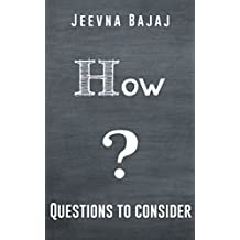 How? (50+ Questions to Ask Book 6)