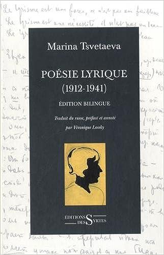Lire un Poésie lyrique (1912-1941) : Coffret 2 tomes : Poèmes de Russie (1912-1920) ; Poèmes de maturité (1921-1941) pdf epub