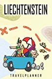 Liechtenstein Travelplanner: Travel Diary for Liechtenstein. A logbook with important pre-made pages and many free sites for your travel memories. For a present, notebook or as a parting gift