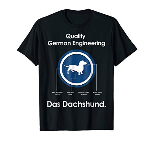 - Dachshund owner T-Shirt - Quality German Engineering Das Dac