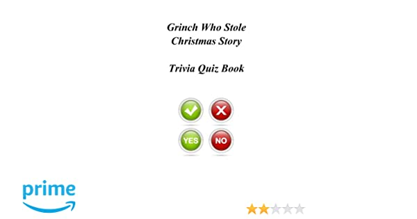 grinch who stole christmas story trivia quiz book trivia quiz book 9781494327057 amazoncom books