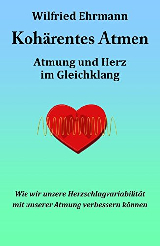Koharentes Atmen Atmung Und Herz Im Gleichklang German