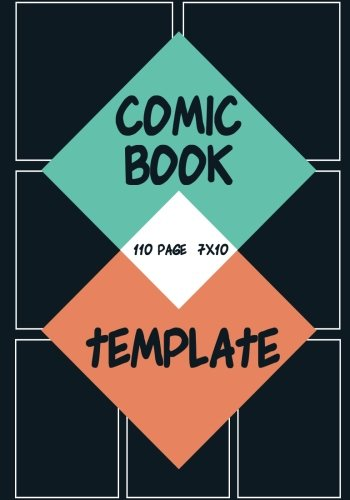 Comic Book Template : Blank Comic Book - Basic 7 Panel 7x10 Over 100 Page, Create Comic Book By Yourself, For Drawing Your Own Comic Book (Blank Comic Book) Vol.6: Blank Comic Book (Volume 6)