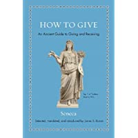 How to Give: An Ancient Guide to Giving and Receiving