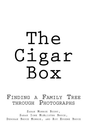 The Cigar Box: Finding a Family Tree through Photographs