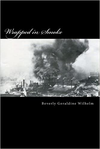 Wrapped in Smoke: Beverly Geraldine Wilhelm: 9781522873785