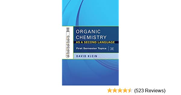 Organic chemistry as a second language 3e first semester topics organic chemistry as a second language 3e first semester topics david klein 8580001046204 amazon books fandeluxe Images
