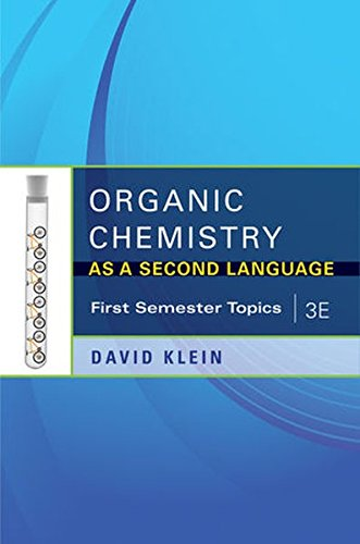 Organic Chemistry As a Second Language, 3e: First Semester Topics by Brand: John Wiley Sons