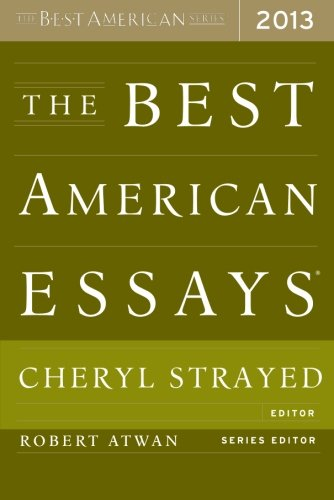 The Best American Essays 2013 (The Best American Series ®) (Best Contemporary American Writers)