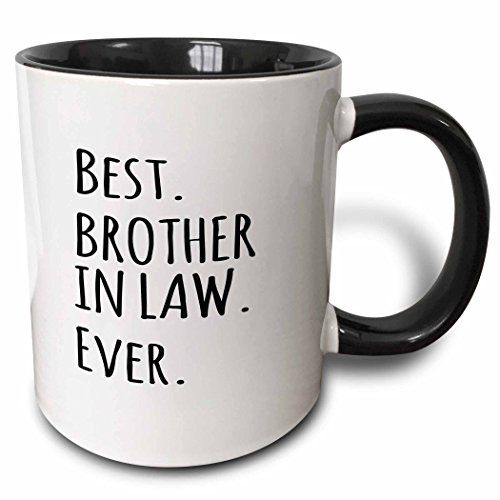 3dRose Best Brother in Law Ever - Gifts for brother-in-law - black text - Two Tone Black Mug, 11oz (mug_203242_4), 11 oz, Black/White