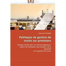 POLITIQUES DE GESTION DE STOCKS SUR PREVISION