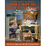 Workshop Wisdom Dollhouse Crafting Tips from Nutshell News, Jim Newman and Kathleen Z. Raymond, 0890241503