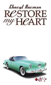 Restore My Heart (Mustang Sally)