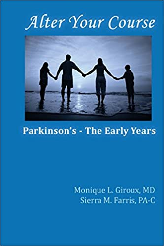 Book Alter Your Course: Parkinson's - The Early Years: Volume 1 (Movement & Neuroperformance Center Empowerment Series)
