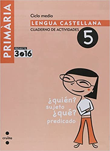 Projecte 3.16: Cuaderno De Actividades 5. Ciclo Medio (Spanish Edition): NA: 9788466119283: Amazon.com: Books