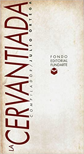 Amazon.com: La cervantiada (9789802531837): Julio Ortega: Books