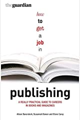 How to Get a Job in Publishing Paperback