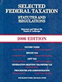 Selected Federal Tax Statutes, 2006 Ed, Lathrope, 0314161864