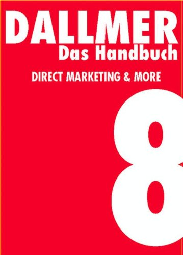 Das Handbuch . Direct Marketing & More