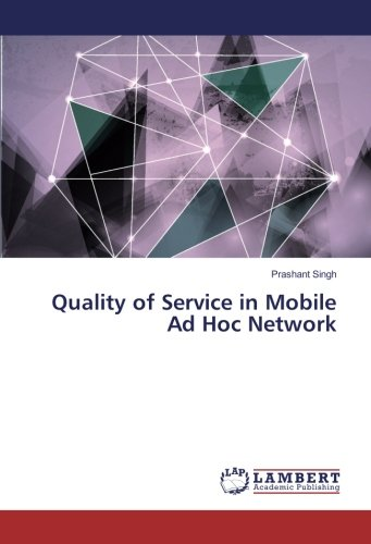 Download Quality of Service in Mobile Ad Hoc Network pdf epub