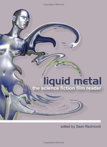 [F.r.e.e] Liquid Metal: The Science Fiction Film Reader [R.A.R]
